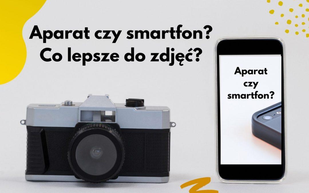 Aparat fotograficzny czy smartfon? Który sprzęt jest lepszy do zdjęć?